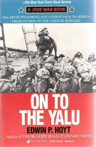 9780515107135: On To The Yalu