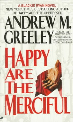 9780515107265: Happy Are the Merciful (Blackie Ryan, Book 4)