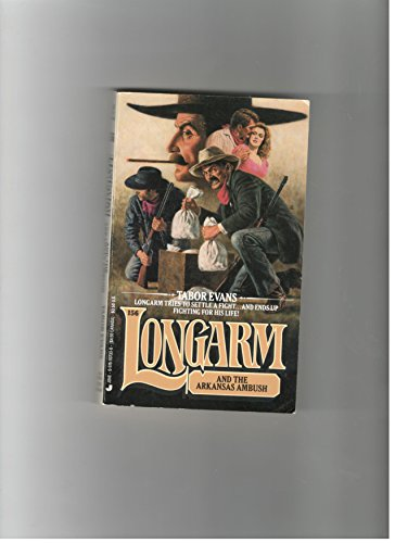 Longarm and the Arkansas Ambush (Longarm No.: Evans, Tabor