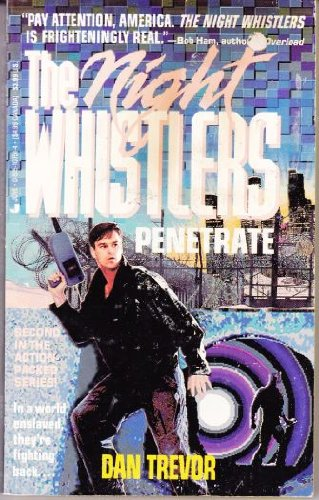 9780515107517: Night Whistlers: Penetrate (The Night Whistlers, No. 2)