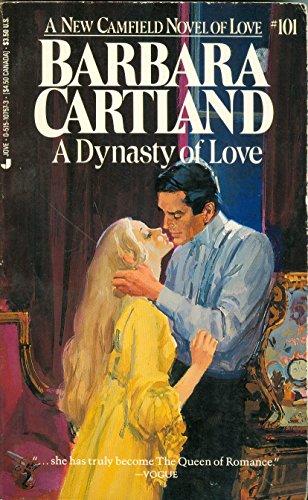 Dynasty Of Love (Camfield Novels of Love): Cartland, Barbara