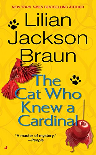 The Cat Who Knew a Cardinal: Lilian Jackson Braun