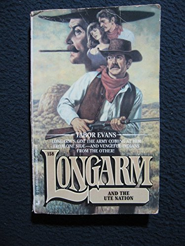 Longarm and the Ute Nation (Longarm, No. 158) (0515107905) by Tabor Evans