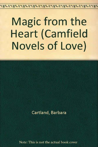 Magic From The Heart (Camfield Novels of Love)