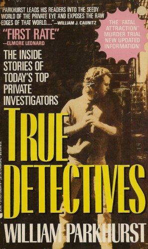 True Detectives: Parkhurst, William