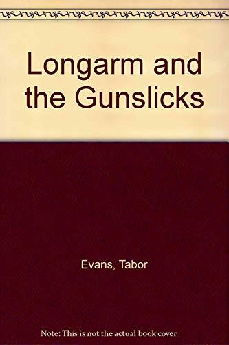 9780515108323: Longarm and the Gunslicks (Longarm #160)