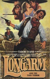 9780515110432: Longarm and the Taos Terror (Longarm, No. 170)