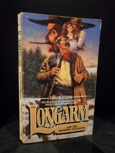 Longarm and the Diamond Snatchers (Longarm #173) (0515111031) by Tabor Evans