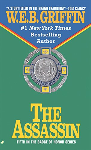 9780515111132: The Assassin: The Explosive Badge of Honor Novel (Badge of Honor 05)