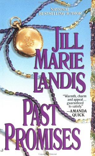 Past Promises: Landis, Jill Marie