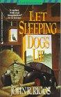 Let Sleeping Dogs Lie: John R. Riggs