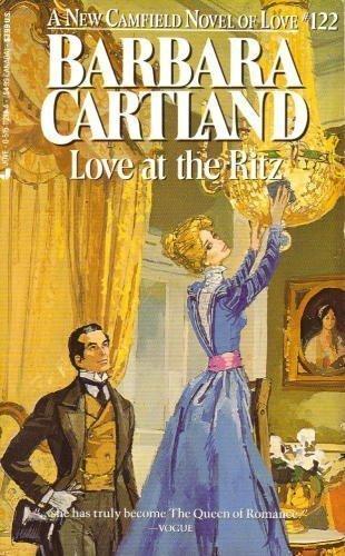 Love At The Ritz (Camfield Novels of Love): Cartland, Barbara