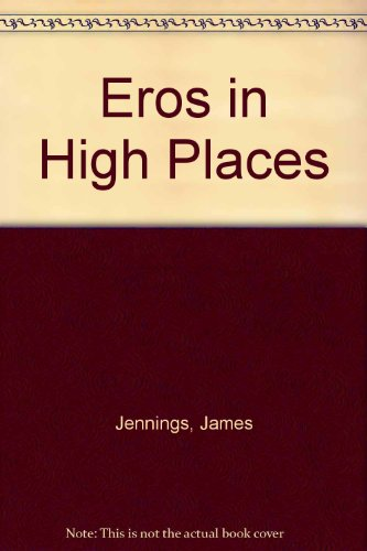 Eros in High Places: Anonymous