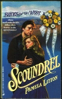 9780515112511: Scoundrel (Brides of the West)