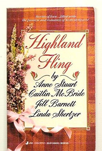 Highland Fling (0515112712) by Anne Stuart; Caitlin McBride; Jill Barnett; Linda Shertzer