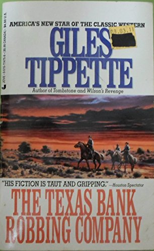 The Texas bank robbing company (9780515114751) by Giles Tippette