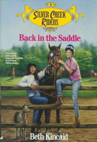 9780515114805: Back in the Saddle (Silver Creek Riders, No. 1)