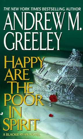 Happy Are the Poor in Spirit (A: Greeley, Andrew M.
