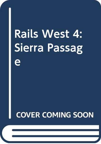 9780515115277: Rails West 4: Sierra Passage