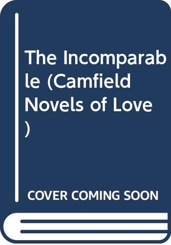 9780515115314: The Incomparable (Camfield Novels of Love)
