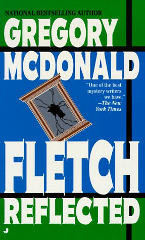 Fletch Reflected: McDonald, Gregory