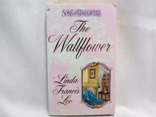 9780515116830: The Wallflower (Sons and Daughters)