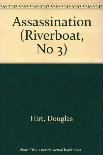 9780515117004: Riverboat #3: the assassination (Riverboat, No 3)