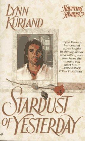 Stardust of Yesterday (Haunted Hearts): Kurland, Lynn