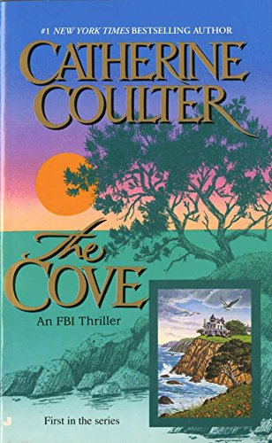 The Cove (An FBI Thriller): Coulter, Catherine