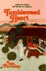 9780515119442: Tumbleweed Heart (Homespun Series)
