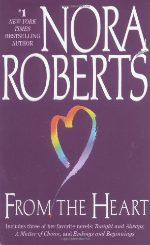9780515119657: From the Heart: Tonight and Always/A Matter of Choice/Endings and Beginnings