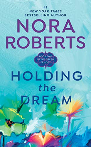 9780515120004: Holding the Dream: Dream Trilogy