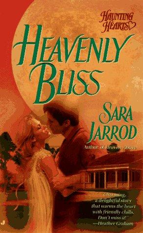 9780515121001: Heavenly Bliss (Haunting Hearts)