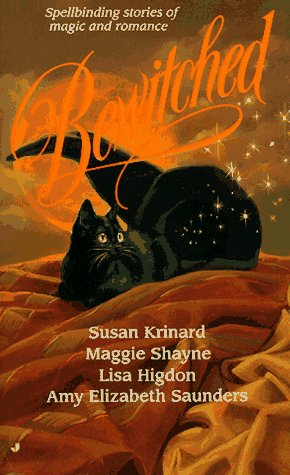 BEWITCHED - (Signed By Susan Kinard) - Saving Sirena; Everything She Does Is Magick; To Mend a Sp...