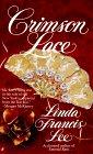 Crimson Lace: Lee, Linda Francis