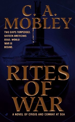 Rites of War (A Jerusha Bailey Adventure): Mobley, C. A.
