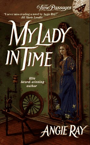 My Lady in Time: Ray, Angie
