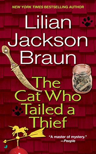 The Cat Who Tailed a Thief: Lilian Jackson Braun