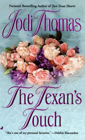 The Texan's Touch (Texas Brothers Trilogy) (9780515122992) by Thomas, Jodi