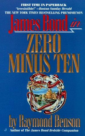 9780515123364: Zero Minus Ten: James Bond