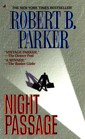 Night Passage (Jesse Stone Novels): Parker, Robert B.
