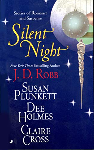 9780515123852: Silent Night: Midnight in Death/Unexpected Gift/Christmas Promise/Berry Merry Christmas (Christmas Anthology)