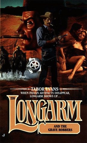 9780515123920: Longarm 239: Longarm and the Grave Robbers