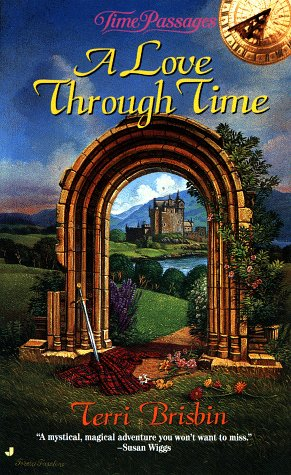 9780515124033: A Love Through Time (Time Passages)