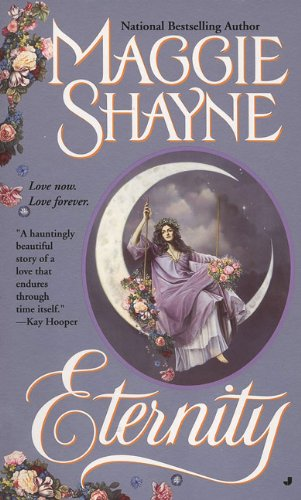 Eternity (Immortal Witches): Shayne, Maggie