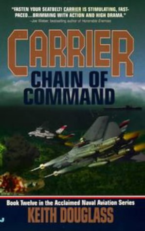 Carrier 12: Chain of Command: Douglass, Keith
