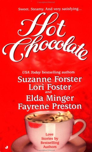 Hot Chocolate: Suzanne Forster, Lori