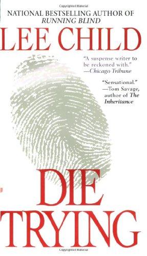 9780515125023: Die Trying (Jack Reacher, No. 2)