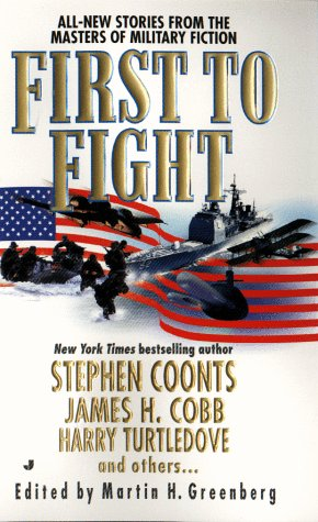 First to Fight: Stephen Coonts; James