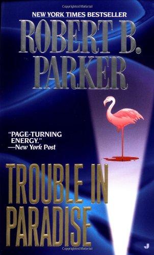 9780515126495: Trouble in Paradise (Jesse Stone Novels)